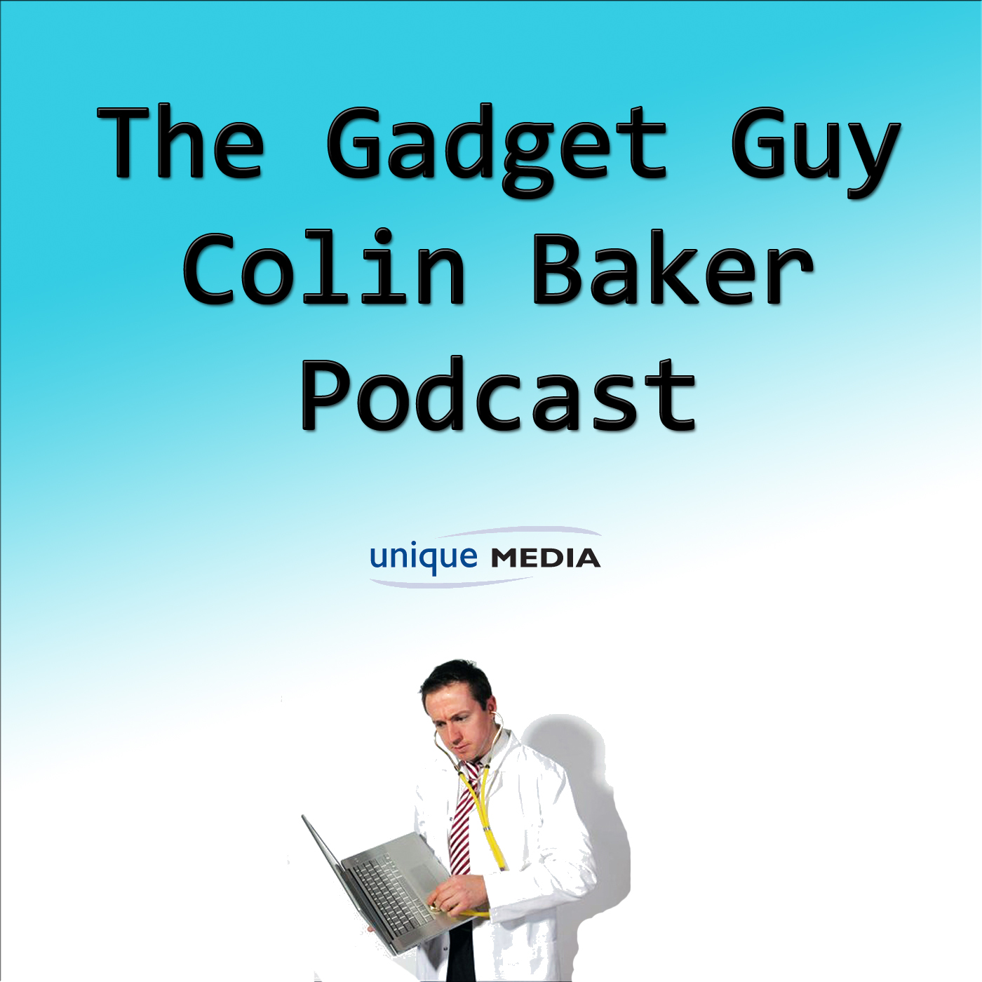 The Gadget Guy Colin Baker Podcast